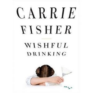 Wishful_drinking_(book)