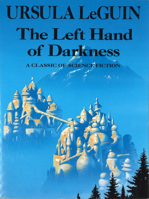 the important role of sexuality in the novel the left hand of darkness by ursula le guin This is the reflections thread for jan 19 2017 on chapters 6-10 of ursula k le guin's the left hand of darkness ursula le guin cleverly challenges her readers in chapter 7 by having it written in the it is so important that le guin included the question at the end.