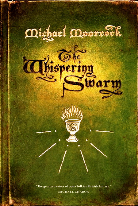 The Whispering Swarm - Michael Moorcock