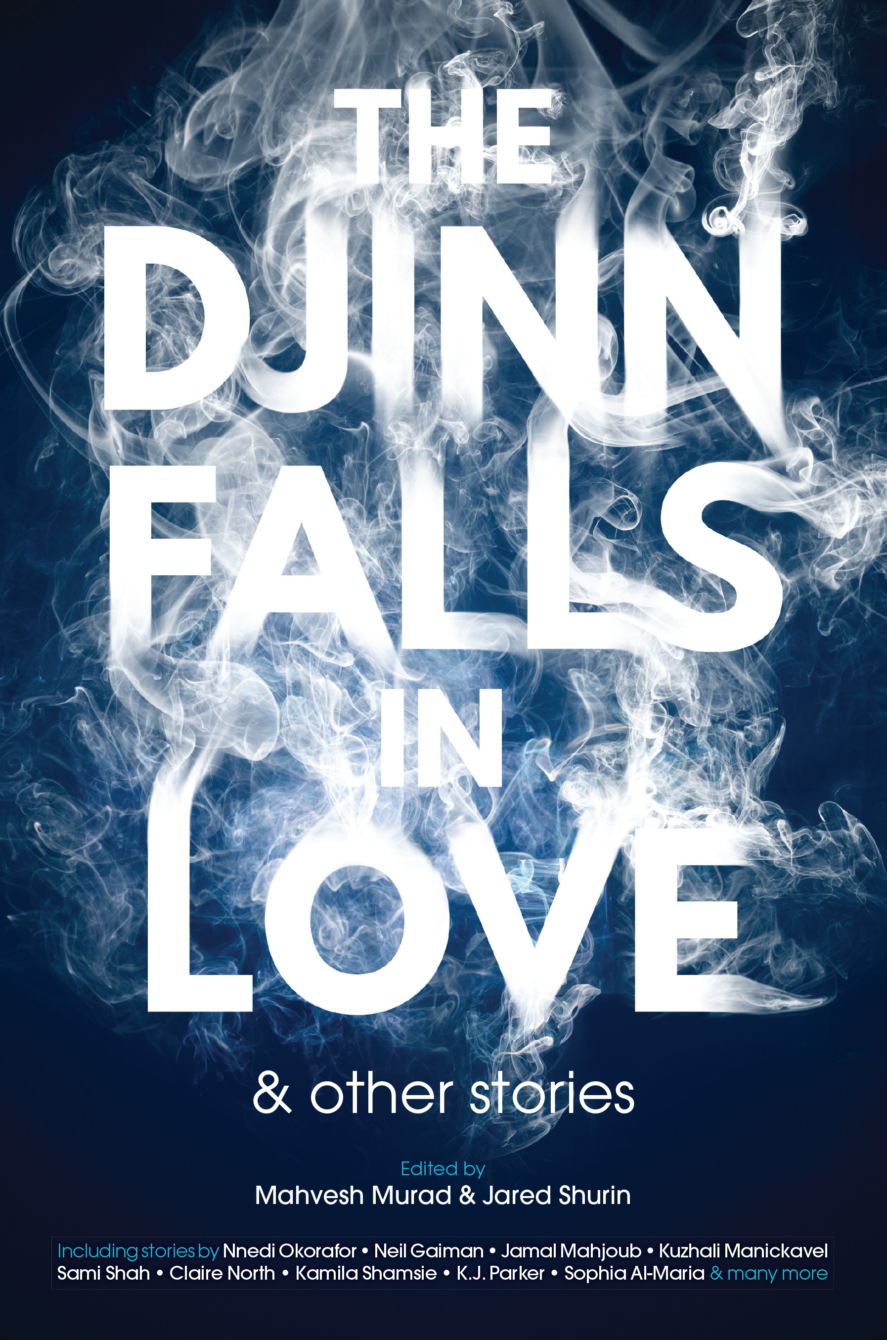 Image result for The Djinn Falls in Love & Other Stories edited by Jared Shurin and Mahvesh Murad