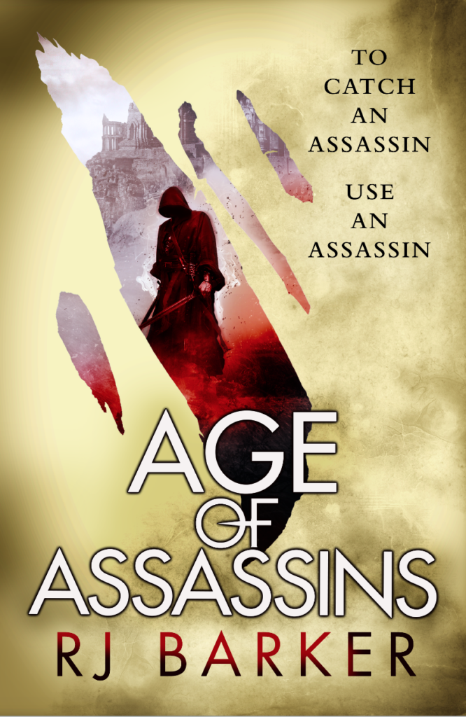 Age of Assassins by RJ Barker