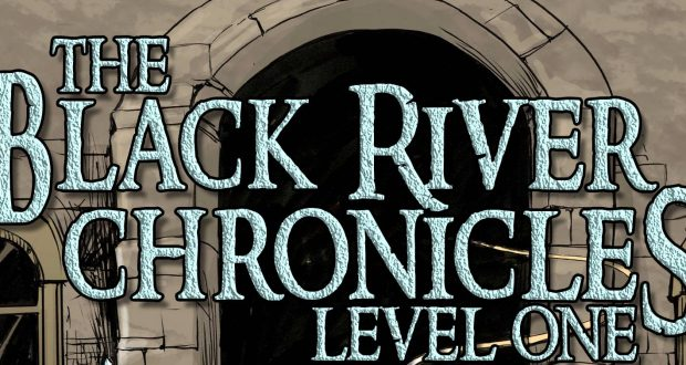 Black River Chronicles: Level One